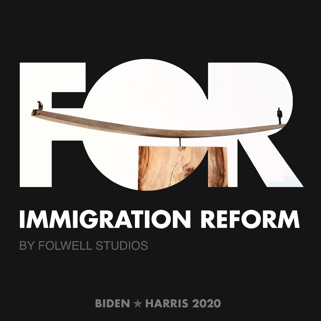 CreativesForBiden.org - Immigration Reform artwork by Folwell Studios
