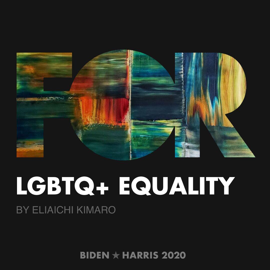 CreativesForBiden.org - LGBTQ+ Equality artwork by Eliaichi Kimaro