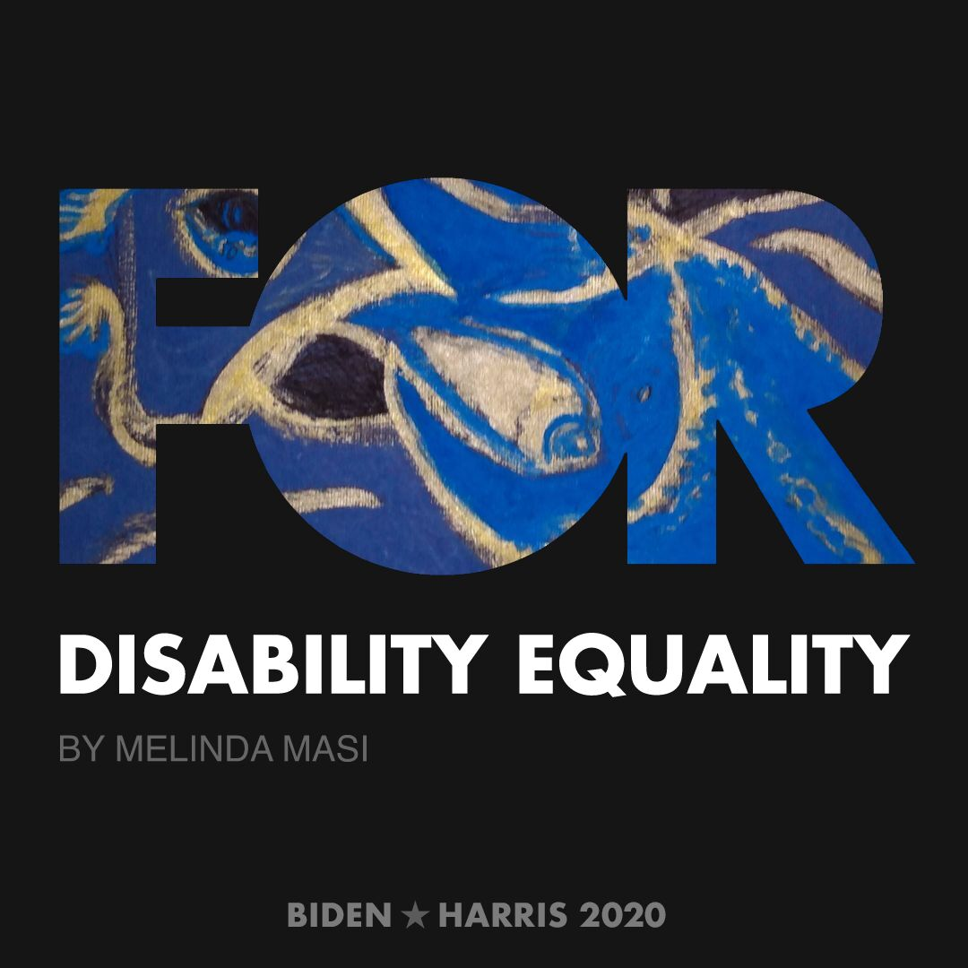 CreativesForBiden.org - Disability Equality artwork by Melinda Masi