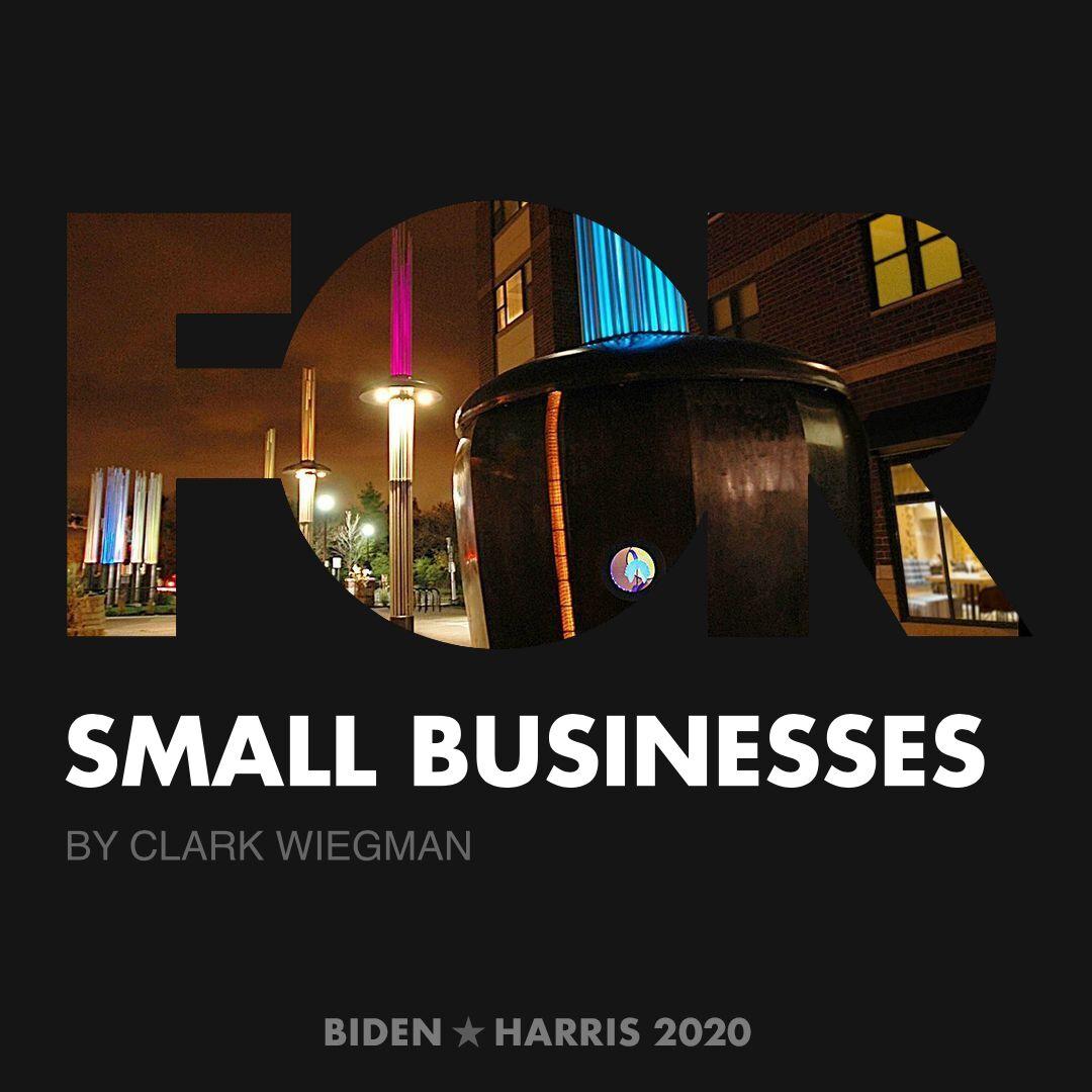 CreativesForBiden.org - Small Businesses artwork by Clark Wiegman