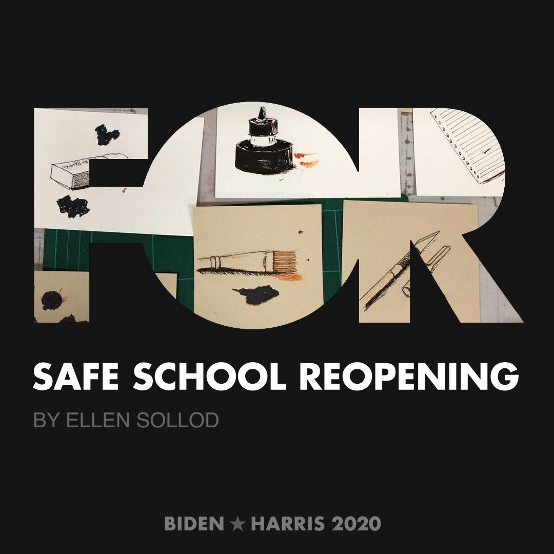 CreativesForBiden.org - Safe School Reopening artwork by Ellen Sollod