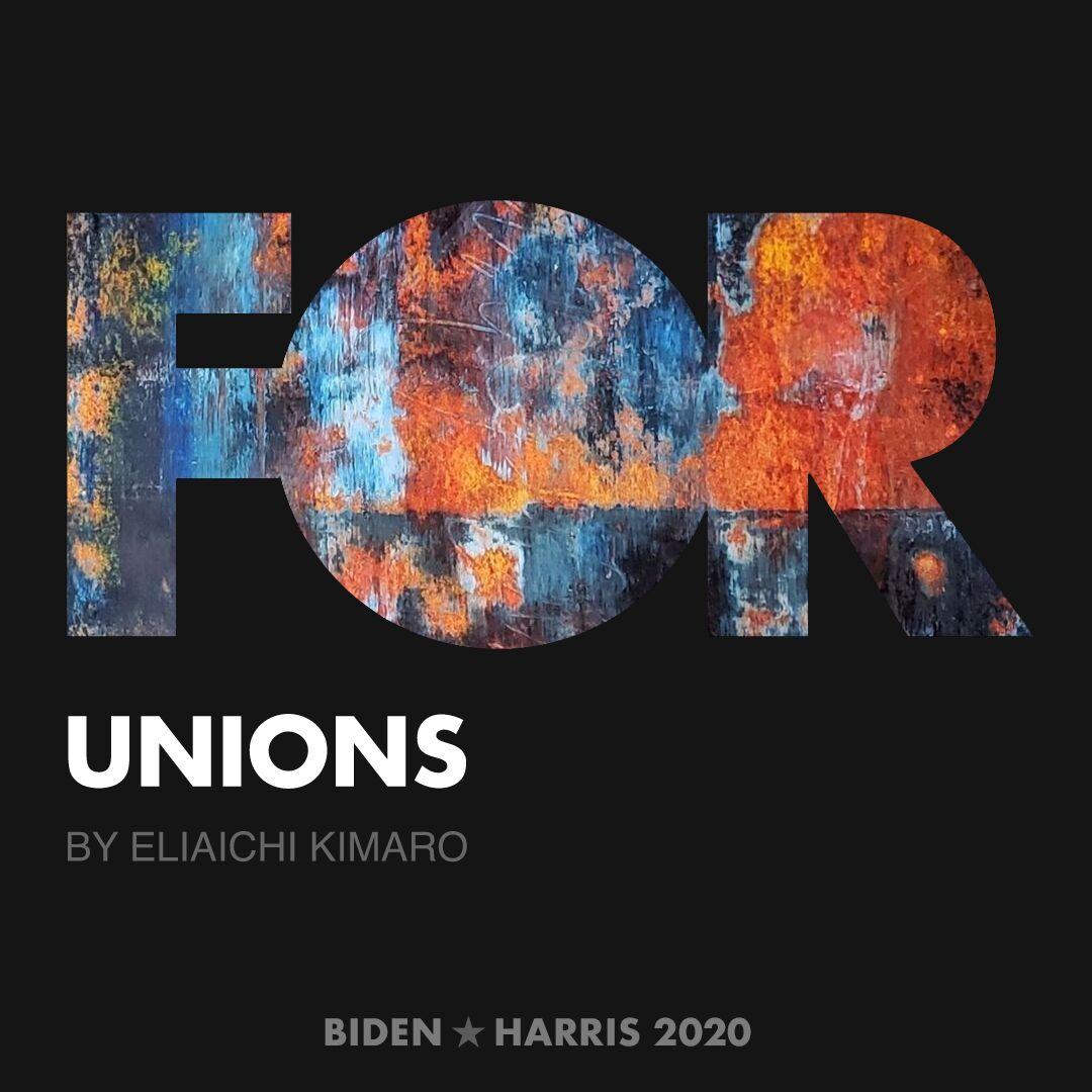 CreativesForBiden.org - Unions artwork by Eliaichi Kimaro