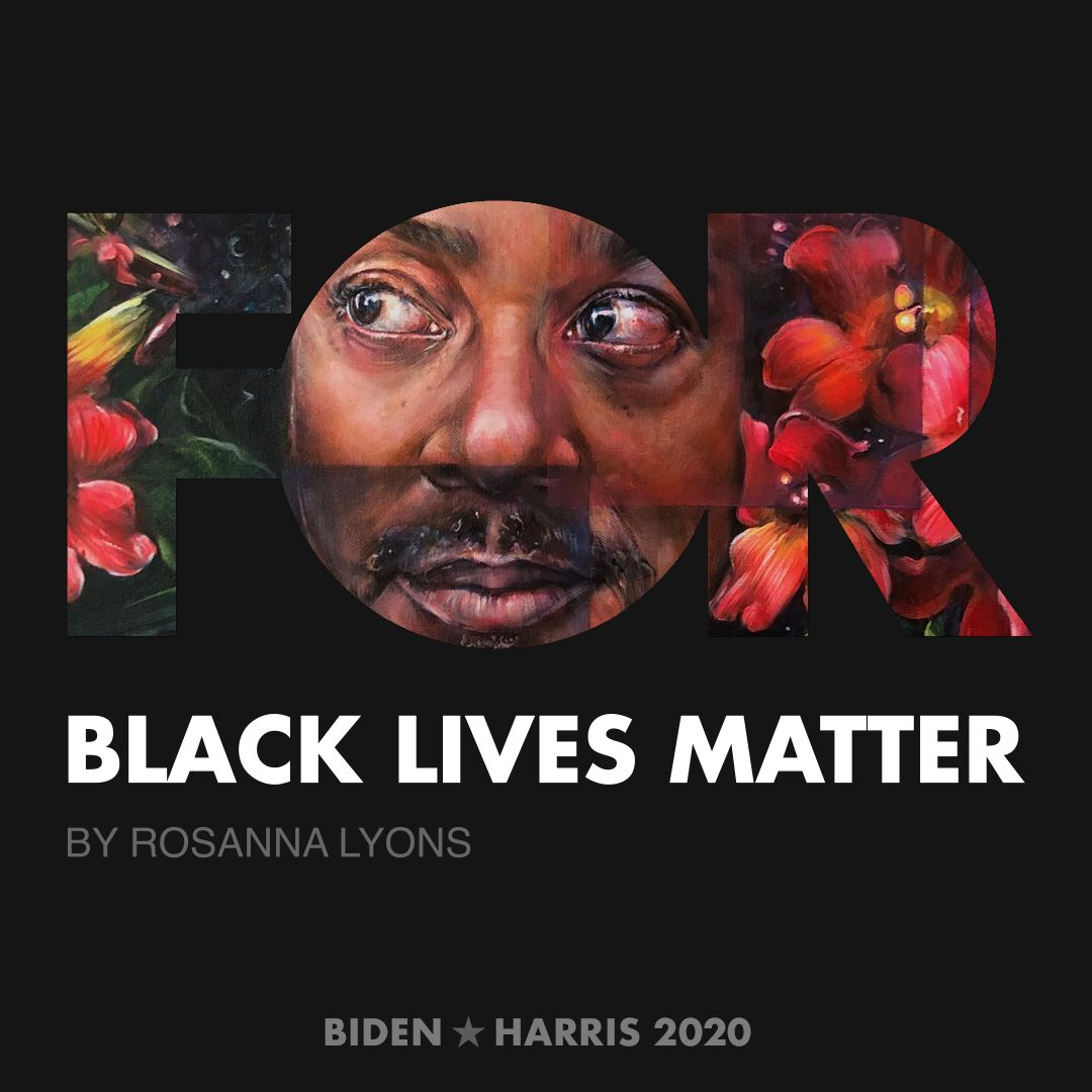 CreativesForBiden.org - Black Lives Matter artwork by Rosanna Lyons