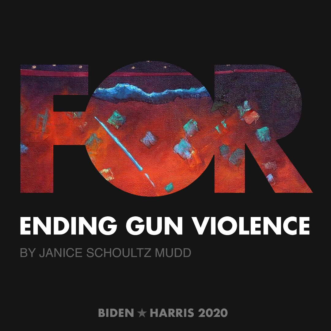 CreativesForBiden.org - Ending Gun Violence artwork by Janice Schoultz Mudd