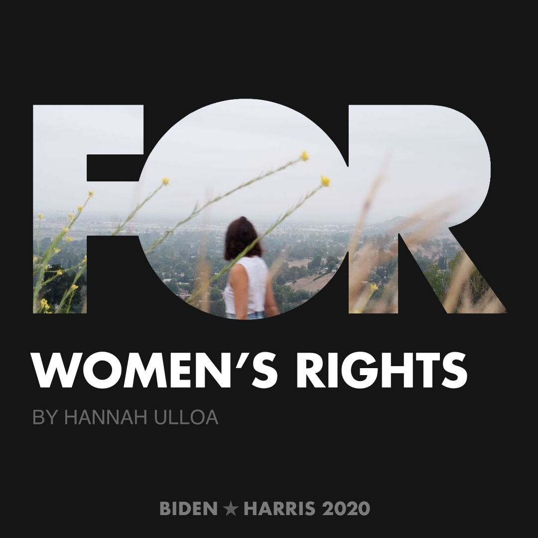 CreativesForBiden.org - Women's Rights artwork by Hannah Ulloa
