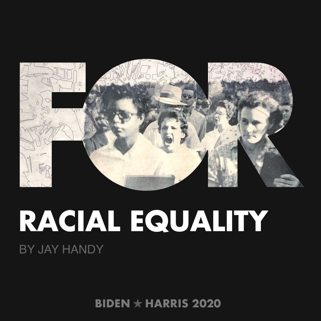 CreativesForBiden.org - Racial Equality artwork by Jay Handy
