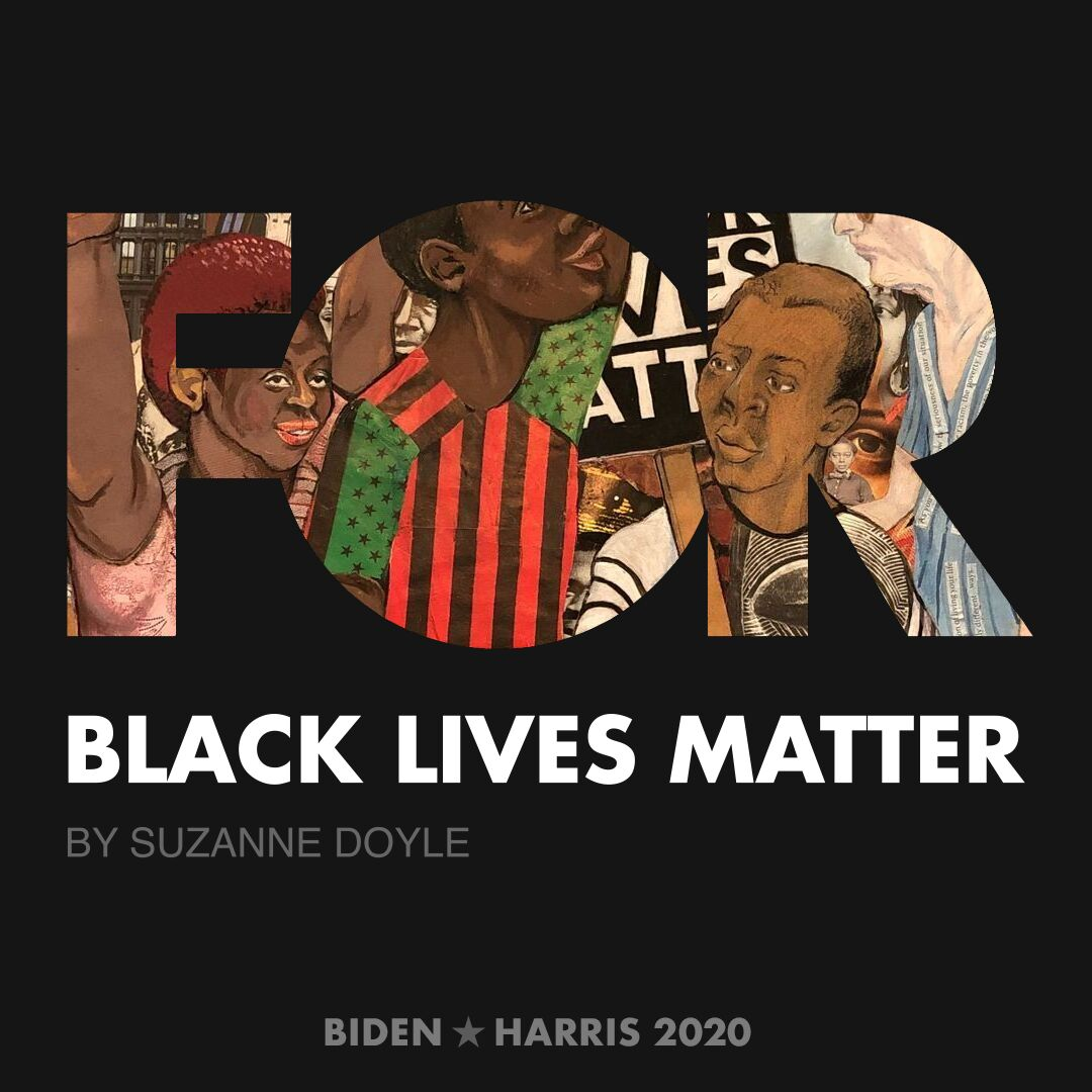 CreativesForBiden.org - Black Lives Matter artwork by Suzanne Doyle