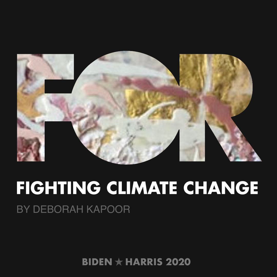 CreativesForBiden.org - Fighting Climate Change artwork by Deborah Kapoor