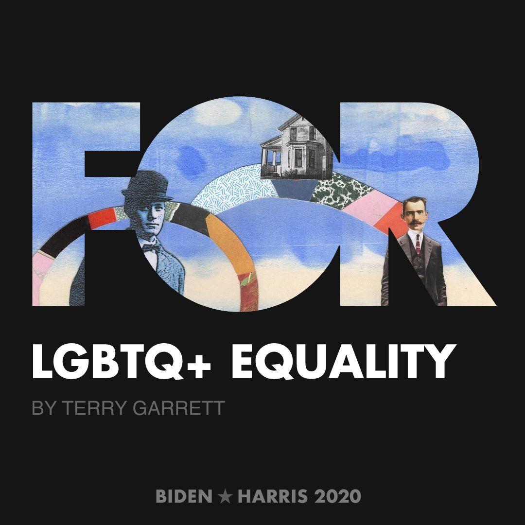 CreativesForBiden.org - LGBTQ+ Equality artwork by Terry Garrett
