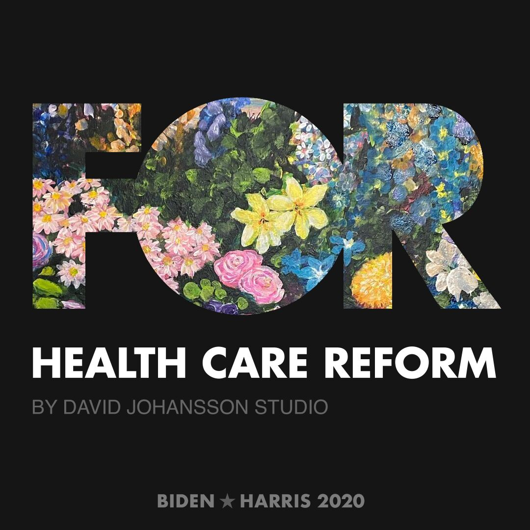 CreativesForBiden.org - Health Care Reform artwork by David Johansson Studio