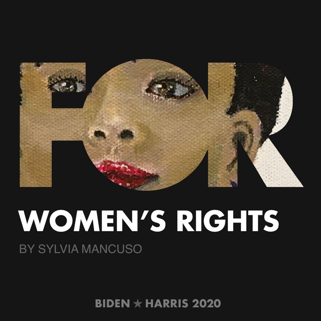 CreativesForBiden.org - Women's Rights artwork by Sylvia Mancuso