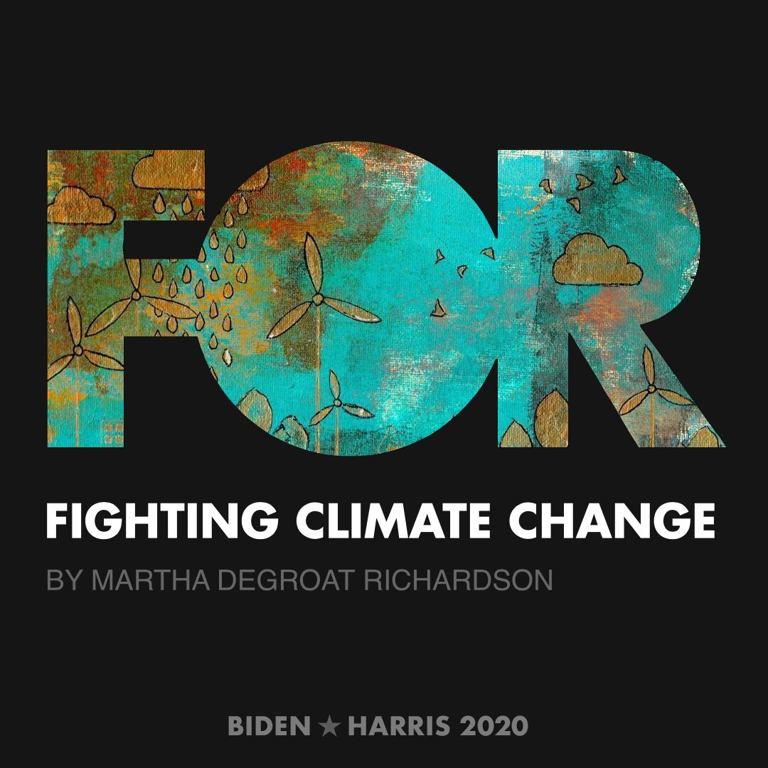 CreativesForBiden.org - Fighting Climate Change artwork by Martha deGroat Richardson