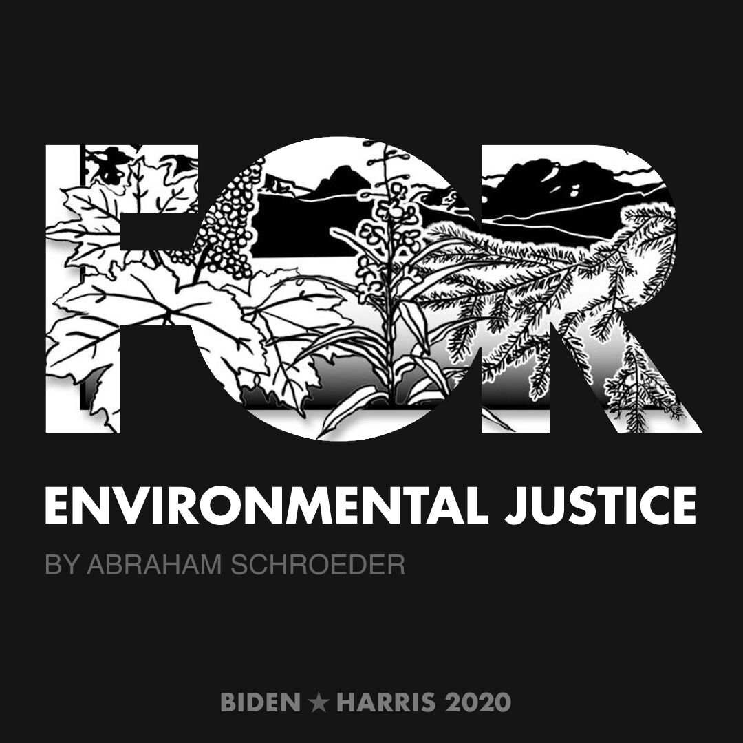 CreativesForBiden.org - Environmental Justice artwork by Abraham Schroeder