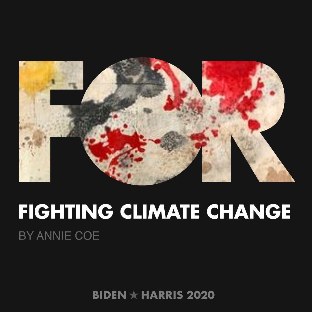 CreativesForBiden.org - Fighting Climate Change artwork by Annie Coe
