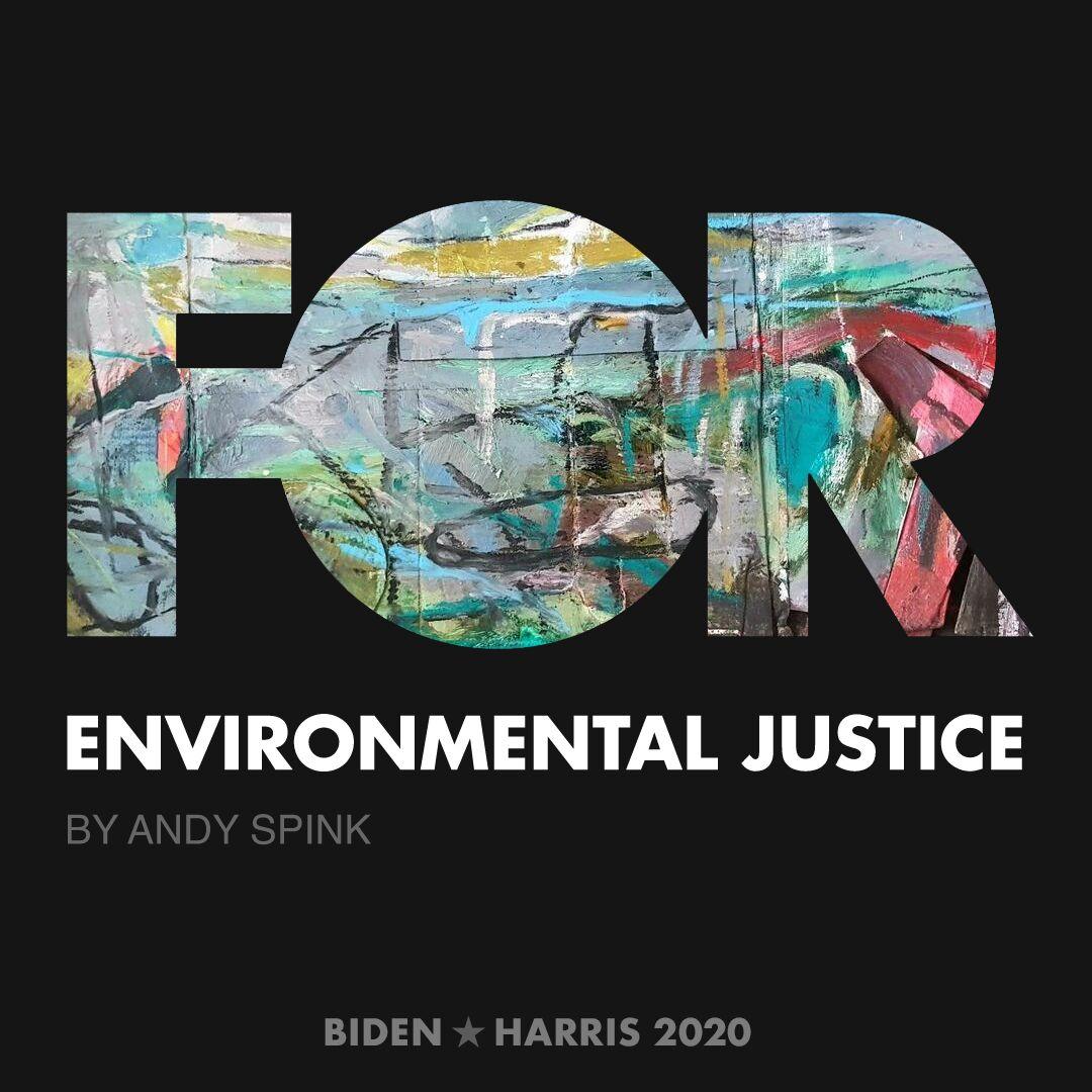 CreativesForBiden.org - Environmental Justice artwork by Andy Spink