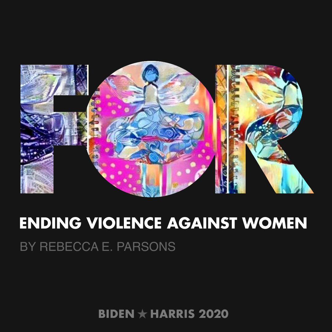 CreativesForBiden.org - Ending Violence Against Women artwork by Rebecca E. Parsons