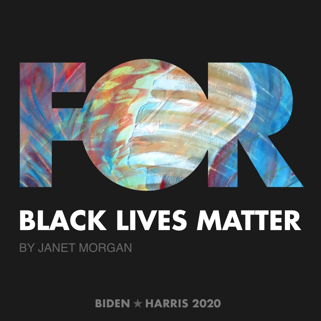 CreativesForBiden.org - Black Lives Matter artwork by Janet Morgan