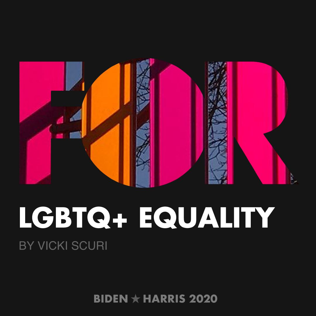 CreativesForBiden.org - LGBTQ+ Equality artwork by Vicki Scuri